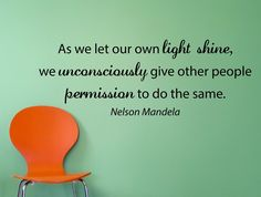 "Nelson Mandela Quote Inspirational Motivational Wall Decal Home Décor ""As We Let Our Own Light Shine"" 42x16 Inches"