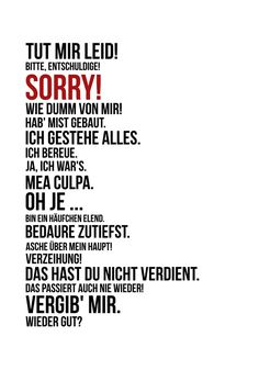 Ways to apologize in German. German Grammar, German Words, The Words, Grammar Quotes, True Quotes, Funny Quotes, German Language Learning, Learn German, Something To Remember