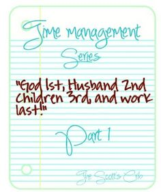 How To Manage Your Time: Part 1