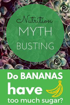 #Nutrition myth busting. Do bananas have too much sugar? Is soy bad for you? Do you need  protein shake?