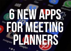 6 New & Novel Meeting Apps http://prevuemeetings.com/experiences/technology/6-novel-new-event-apps/   #meetingapps #apps #meetingplanning #meetingprofs #technology