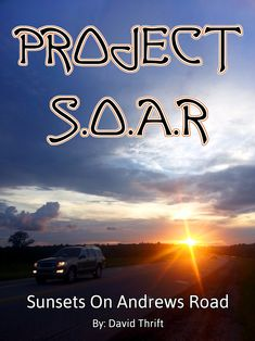 PROJECT S.O.A.R. - Sunsets On Andrews Road
