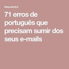 71 erros de português que precisam sumir dos seus e-mails