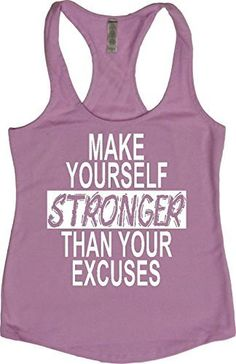 "Women's Workout Fitness Racerback Tank - ""Stronger Than Your Excuses """