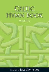 Celtic Hymn Book - Melody