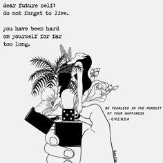 be fearless in the pursuit of your happiness. @poetrybyorenda // art by henn kim (ig: @henn_kim) // IG: poetrybyorenda #poetry #quotes #life #love #writing #inspiration #poetrybyorenda