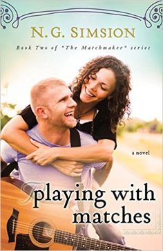 Playing with Matches, a novel: Clean New Adult Contemporary Romance Fiction (The Matchmaker Project series Book 2) - Kindle edition by N. G. Simsion, Christian Jordan, Annalisa Young McKinley, Kimberly Rae Grant. Literature & Fiction Kindle eBooks @ Amazon.com.