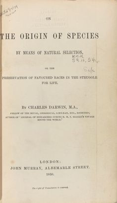 Primera edición de 1859 de El origen de las especies. Origin Of Species, Thing 1, Natural Selection, Charles Darwin, Geology, Evolution, Science, Park, Life