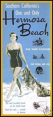 vintage hermosa beach poster. This is where I spent almost every summer day when I was in High School.