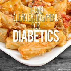 7-Day Clean Eating Menu for Diabetics #diabetic #cleaneating #menu