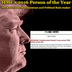 TIME's 2016 Person of the Year [NBC News - The Real Estate Businessman and Political Rain-maker] ②⓪①⑥ ①② ⓪⑦ #USPolitics
