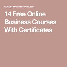 14 Free Online Business Courses With Certificates