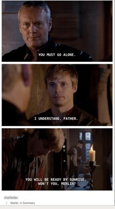 And by alone, Arthur assumes that means take Merlin and go slow enough so that the knights can inevitably catch up
