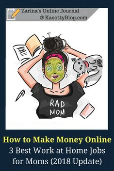 Best work from home jobs for moms 2018: The 3 legitimate online jobs for stay-at-home moms that you should try. Plus an additional money making opportunity included. | #workfromhome #workathome #workathomemom #makemoneyonline #makemoneyfromhome #makemoney #jobs #jobsearch #stayathomemom #workingmom #working #bossmom #bosslady #momlife #mom #momboss