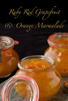 Ruby Red Grapefruit & Orange Marmalade - use this for breakfast and then use it as a sauce for meats -thecafesucrefarine.com