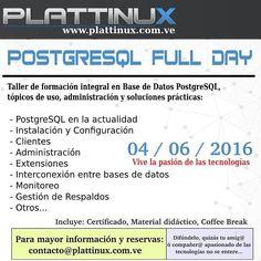 Aprende y comparte sobre la base de datos de software libre en el #FullDay #PostgreSQL  #Taller #Curso #Caracas #Postgres #instagram #basededatos #industrias #sistemas #ingeniero #ingeniera #ing #cuc #unefa #ucv #opensource #linux  #programa #programador  @Emprered by plattinux