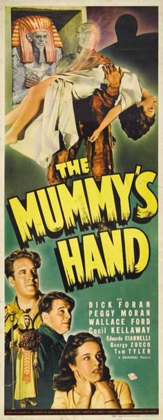 """The Mummy's Hand"" (1940):  the second of Universal's Mummy series of films.  Movie poster"