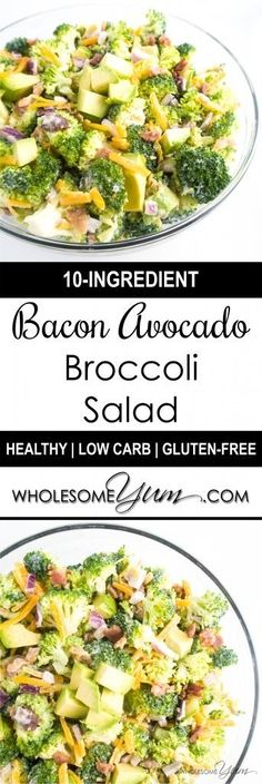 Bacon Avocado Broccoli Salad (Low Carb, Gluten-free) - This creamy low carb and gluten-free salad combines savory bacon and crunchy broccoli, with avocado for extra flavor.