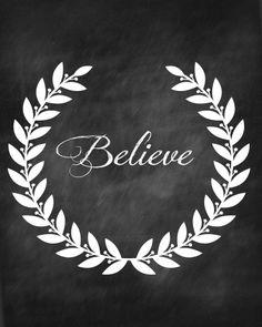 Believe Chalkboard Printable