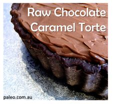 Primal Raw Chocolate Caramel Torte