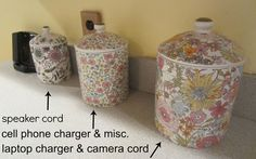 Stash cords in canisters to keep them from cluttering kitchen counters.
