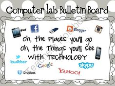 FREE Computer Lab Bulletin Board- Oh, the Places Youll Go from Elementary Techie…