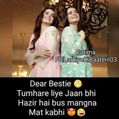 agr mere paglu and pagal puchege na. Best Friends Forever Quotes, Best Friend Quotes Funny, Besties Quotes, Bffs, Friendship Messages, Best Friendship Quotes, Love My Parents Quotes, Love Quotes With Images, Girly Attitude Quotes