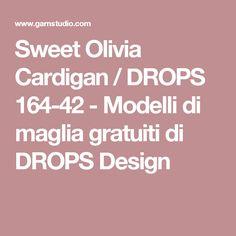 Sweet Olivia Cardigan / DROPS 164-42 - Modelli di maglia gratuiti di DROPS Design