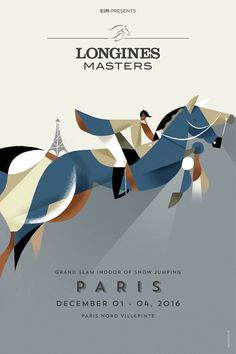 « WE RIDE THE WORLD »The posters for Longines Masters, the Grand Slam Indoor of…