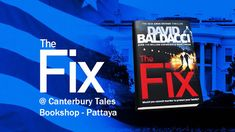 The Fix by David Baldacci.  Traded in today with a few other Baldacci novels @ #Canterbury Tales Bookshop / Book exchange / Cafe / #Guesthouse, #Pattaya, #Thailand......  David Baldacci's remarkable detective Amos Decker, the man who can forget nothing, was first introduced in the sensational Memory Man.  Now Decker returns in a stunning new novel....   The Fix