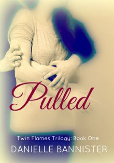 Pulled by Danielle Bannister