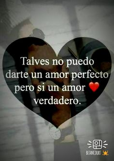Limpio y verdadero Frases Love, Qoutes About Love, I Love You Quotes, Romantic Love Quotes, Love Yourself Quotes, Love Poems, Miss My Husband Quotes, Love Qutoes, Ex Amor