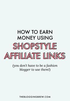 Want to earn money just by sharing about the products you love? I went from earning cents a month to hitting the $100 mark using these strategies for ShopStyle's affiliate program, and I'm ready to share my steps to success with you!