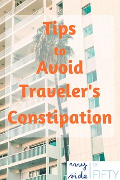 Are you one 40% of travelers who experience constipation when you area on a trip? Here are Tips to Avoid Traveler's Constipation | Tips for Before and During Your Trip
