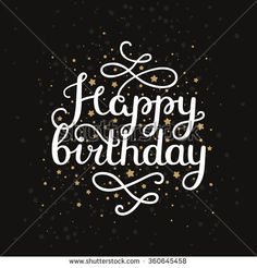 Happy birthday card with hand drawn lettering, space background and gold stars. Vector calligraphic card