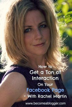 How To Get A Ton Of Interaction On Your Facebook Page - With Rachel Martin (Podcast)