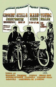 Concert poster for Crosby Stills Nash and Neil Young, plus Steve Miller at University of Santa Barbara, CA 1970.
