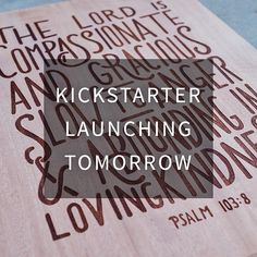 """""""// after over a year of research and several months of preparation, we are so excited to announce the launch of our Kickstarter campaign which will go live tomorrow.  There are special early bird incentives for our first backers  We would so appreciate your help in spreading the word and partnering with us in the goal of making more Scripture art to inspire and encourage others. Thanks so much!"""" Photo taken by @handletteringco on Instagram, pinned via the InstaPin iOS App…"""