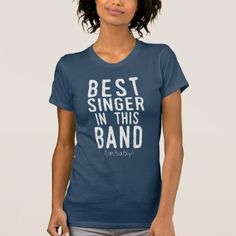 Best Singer (probably) (wht) T-Shirt - metal style gift ideas unique diy personalize
