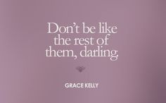 Quote of the Week: Grace Kelly quote; Bcouture blog
