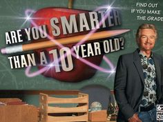 Are You Smarter Than A 10 Year Old – Part 1