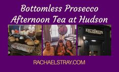 Bottomless Prosecco Afternoon Tea at Hudson