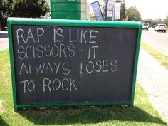 rock n roll...Oh snap!!!  hehehe!!