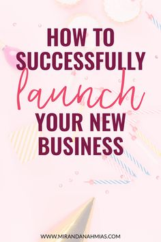 Looking to start a new business? Make sure you LAUNCH it. Follow this 5-step launch plan to make sure you unveil your brand-new business with a bang! / Miranda Nahmias & Co. Systematic Marketing -- #launch #business #startup #entrepreneur