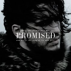 (Got/ASOIAF) + (Jon Snow) + (the prince that was promised)