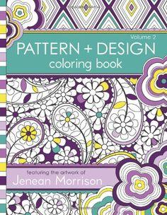 Pattern and Design Coloring Book (Volume 2) by Jenean Morrison http://www.amazon.com/dp/0615810969/ref=cm_sw_r_pi_dp_jyCMvb0EWVNR5