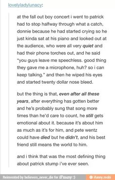 i have teared up at reading this. Patrick, Pete, Andy, and Joe are all amazing! ^*^ i love them all!!!