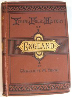 Young Folks History of England by Charlotte M Yonge by ClosetFull