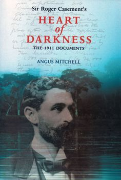 Sir Roger Casement's Heart of Darkness Roger Casement, Books To Read, Gay, History, Reading, Darkness, Movie Posters, Movies, Image