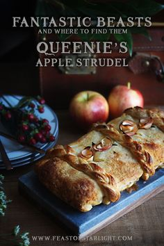 Fantastic Beats and Where to Find Them: Queenie Goldstein's Apple Strudel Recipe